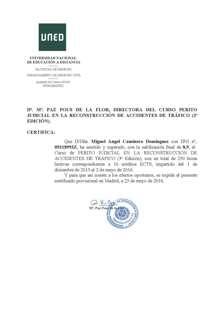 Perito judicial en reconstrucción de accidentes de tráfic, nota media del curso, Miguel Angel Caminero Domínguez, detective privado